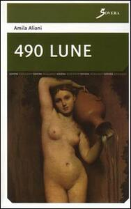 Quattrocentonovanta lune - Amila Aliani - copertina