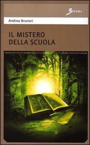 Il mistero della scuola - Stefano Brunori - copertina