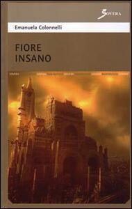 Fiore insano - Emanuela Colonnelli - copertina