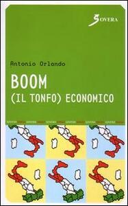 Boom. Il tonfo economico - Antonio Orlando - copertina