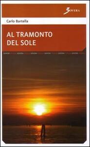 Al tramonto del sole - Carlo Bartella - copertina