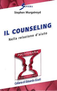 Counseling nella relazione d'aiuto - Stephen Murgatroyd - copertina
