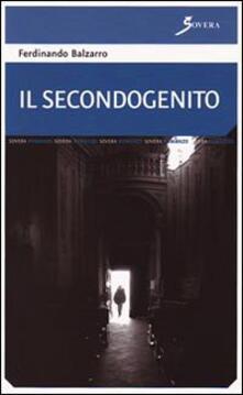 Il secondogenito - Ferdinando Balzarro - copertina