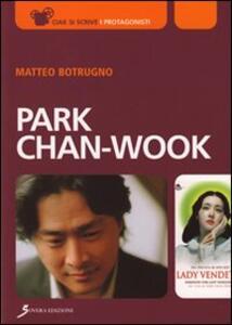Park Chan-Wook - Matteo Botrugno - copertina