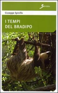 I tempi del bradipo - Giuseppe Spinillo - copertina