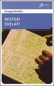 Misteri svelati - Giuseppe Ghisellini - copertina