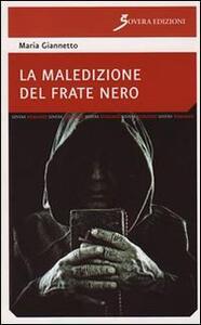 La maledizione del frate nero - Maria Giannetto - copertina