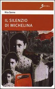 Il silenzio di Michelina - Rita Sanna - copertina