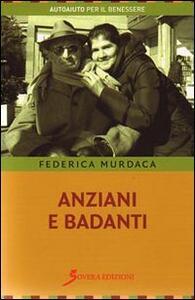 Anziani e badanti - Federica Murdaca - copertina