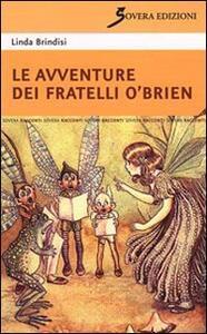 Le avventure dei fratelli O'Brien - Linda Brindisi - copertina