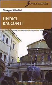 Undici racconti - Giuseppe Ghisellini - copertina