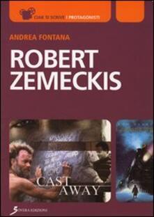 Ristorantezintonio.it Robert Zemeckis. Verso lo sguardo del cinema e oltre Image