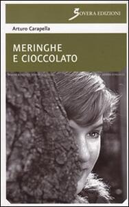 Meringhe e cioccolato - Arturo Carapella - copertina