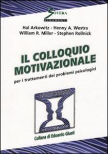 Il colloquio motivazionale per il trattamento dei problemi psicologici - copertina