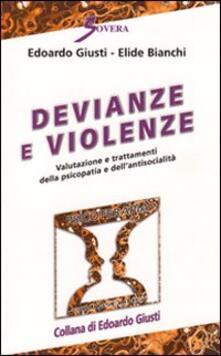 Devianze e violenze. Valutazione e trattamenti della psicopatia e dellantisocialità.pdf