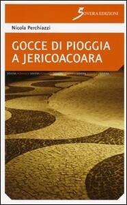 Gocce di pioggia a Jericoacoara - Nicola Perchiazzi - copertina