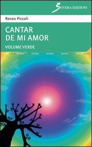 Cantar de mi amor «verde» - Renzo Piccoli - copertina