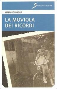 La moviola dei ricordi - Lorenzo Cavalieri - copertina