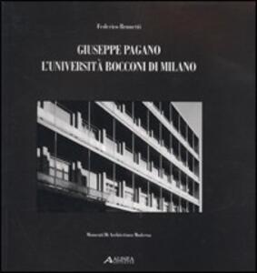 Giuseppe Pagano. L'Università Bocconi di Milano - Fabrizio Brunetti - copertina