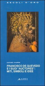 Francisco de Quevedo e i suoi «Auctores»: miti, simboli e idee
