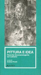 Pittura e idea. Ricerche fenomenologiche sul cubismo