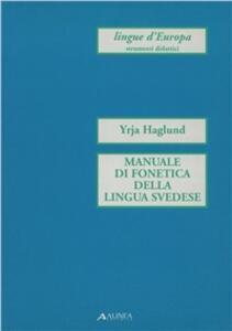 Manuale di fonetica della lingua svedese - Yrja Haglund - copertina