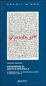 Esperienze di mistica spagnola - Gaetano Chiappini - copertina