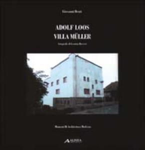 Adolf Loos: villa Müller - Giovanni Denti - copertina