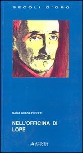 Nell'officina di Lope - M. Grazia Profeti - copertina