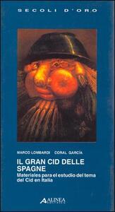 Il gran Cid delle Spagne - Marco Lombardi,Coral García - copertina