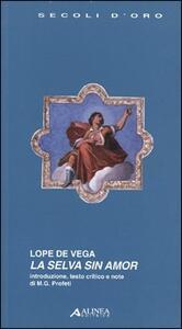 La selva sin amor - Lope de Vega - copertina