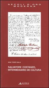 Salvatore Costanzo. Intermediario de cultura - Anna Tobío Sala - copertina