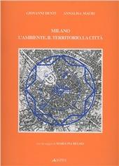 Milano. L'ambiente, il territorio, la citta