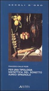 Per una tipologia sintattica del sonetto aureo spagnolo - Francesca Delle Pezze - copertina