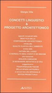 Concetti linguistici & progetto architettonico - Giorgio Villa - copertina