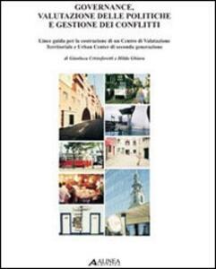 Governance, valutazione delle politiche e gestione dei conlitti - Gianluca Cristoforetti,Hilda Ghiara - copertina