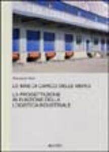 Le baie di carico delle merci. La progettazione in funzione dela logistica industriale - Giampaolo Nelzi - copertina