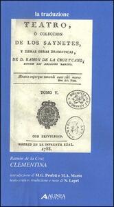 Clementina. Testo a fronte spagnolo - Ramón De La Cruz - copertina