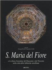 Santa Maria del Fiore e le chiese fiorentine del Duecento e del Trecento nella citta delle fabbriche arnolfiane