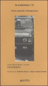 Desiderio. Testo spagnolo a fronte - Josep M. Benet i Jornet - copertina