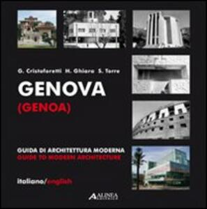 Genova. Guida di architettura moderna - Gianluca Cristoforetti,Sergio Torre,Hilda Ghiara - copertina