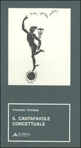 Il cantafavole concettuale - Vincenzo Cocozza - copertina