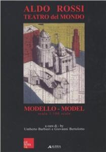 Aldo Rossi. Teatro del mondo - Aldo Rossi - copertina