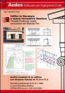 Edifici in muratura e nuova normativa sismica: l'analisi pushover come evoluzione del metodo POR