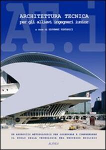 Architettura tecnica per gli allievi ingegneri junior - copertina