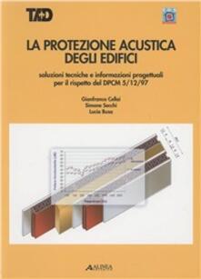 La protezione acustica degli edifici.pdf