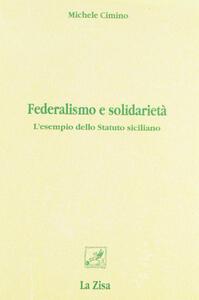Federalismo e solidarietà. L'esempio dello statuto siciliano