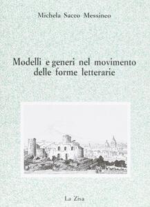 Modelli e generi nel movimento delle forme letterarie