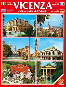 Vicenza. Città artistica del Palladio. Guida souvenir con pianta della città. Ediz. multilingue