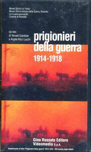 Prigionieri della guerra (1914-1918). Con videocassetta - Diego Leoni,Gianikian Yervan,Angela Ricci Lucchi - copertina